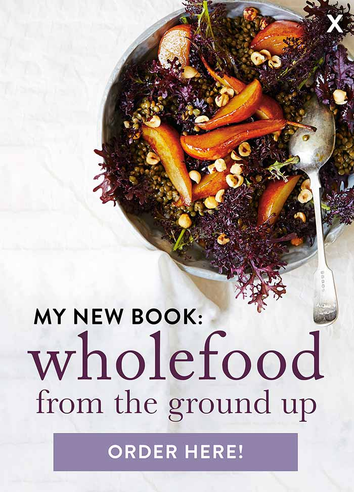 My new book: Wholefood From the Ground Up. Order now!