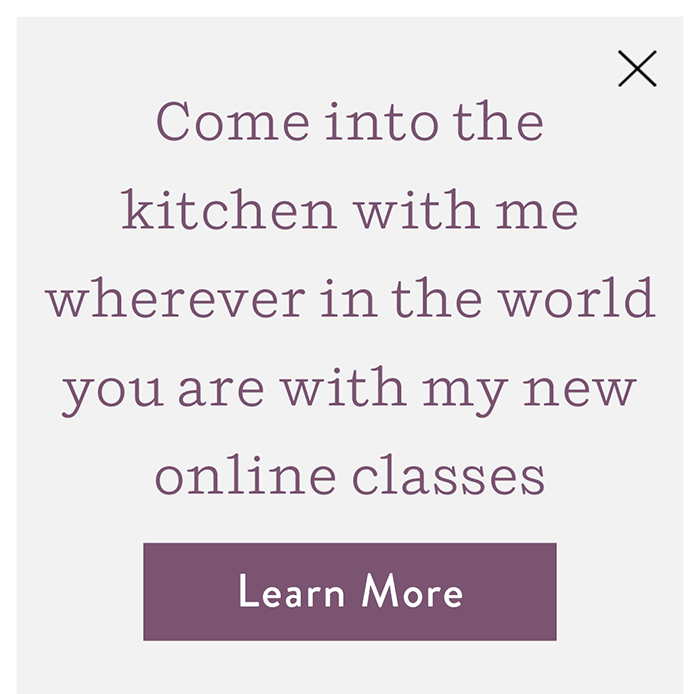Come into the kitchen with me wherever in the world you are with my new online classes