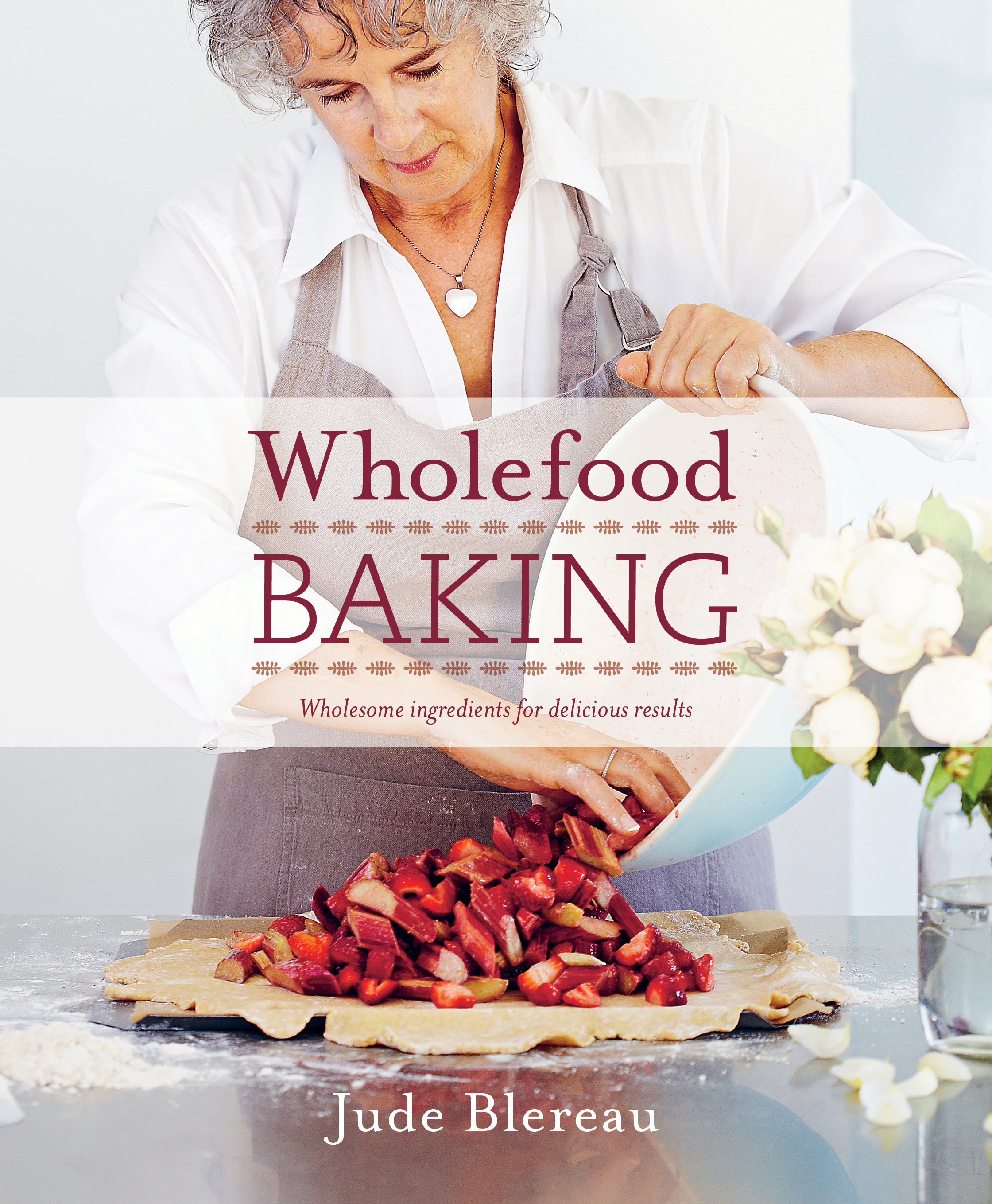 Books by jude blereau wholefood cooking sarah britton holistic nutritionist and author of my new roots forumfinder Images